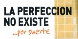 La perfeccion no existe